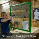 Strzelnica KAŁASZNIKOW
