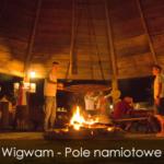 Wigwam – Pole namiotowe